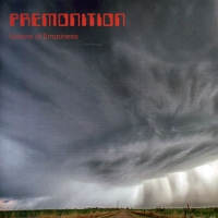 Premonition - Visions Of Emptiness